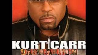 Kurt Carr - Be Grateful
