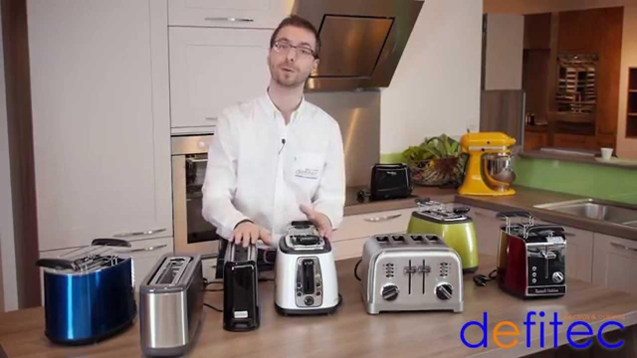 Electros et Cuisines DEFITEC, Thomas vous présente les grille pain
