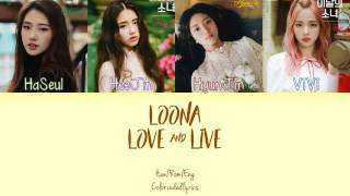 LOONA - Love and Live lyrics (han/rom/eng COLOR CODED)