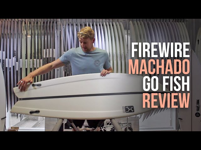 Firewire Machado Go Fish Surfboard Review