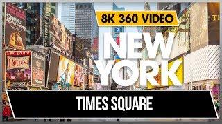 8K 360 VR Video Times Square - 42 Street New York Midtown Manhattan Broadway 2018 USA NYC VIDEO 4K