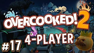Overcooked 2 - #17 - FINAL UNBREAD FIGHT!! (4 Player Gameplay)