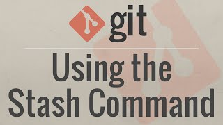 Git Tutorial: Using the Stash Command