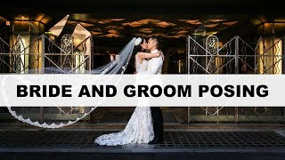 How To Pose Wedding Couples - Bride And Groom Posing Tips