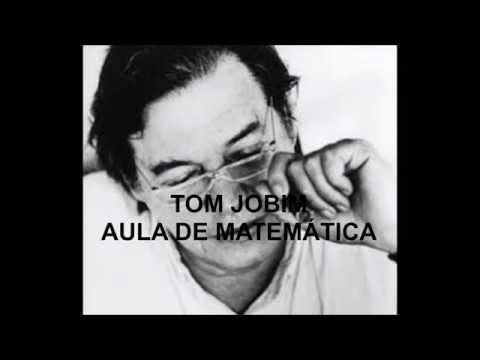 Música Aula de Matemática (com Tom Jobim)