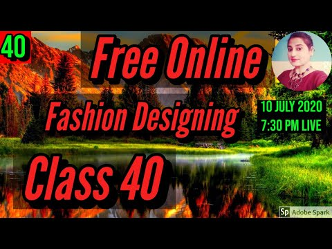 Free Fashion Designing Online Courses With Certificate Class 40 ...
