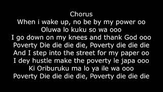 Olamide – Poverty Die Lyrics