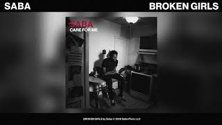 Saba - BROKEN GIRLS (Official Audio)