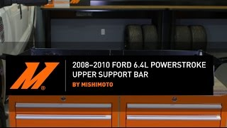 Mishimoto: Upper Support Bar for '08-'10 Ford 6.4L Power Stroke