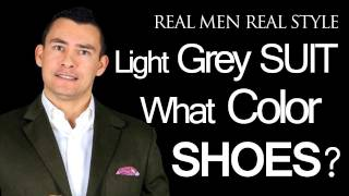 What Color Dress Shoes Does A Man Wear With A Light Grey Mens Suit - Male Style Tips Advice