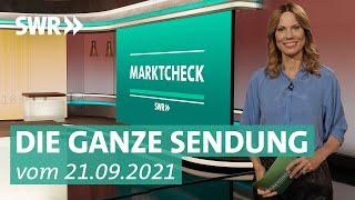 Sendung vom 21. September 2021   Marktcheck SWR