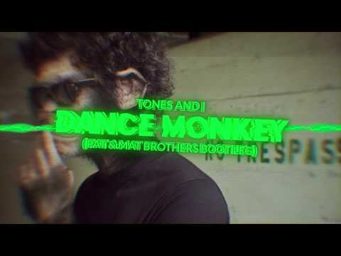 Tones And I - Dance Monkey (PaT & MaT Brothers Bootleg) 2019 FREE DOWNLOAD