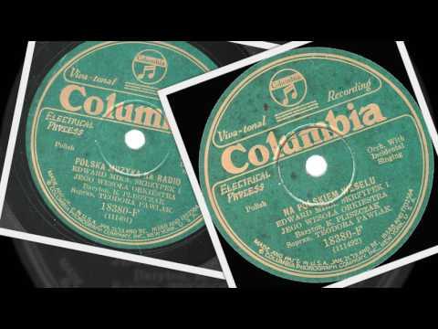 Polish 78rpm recordings, Columbia 18380-F Polska Muzyka na Radio