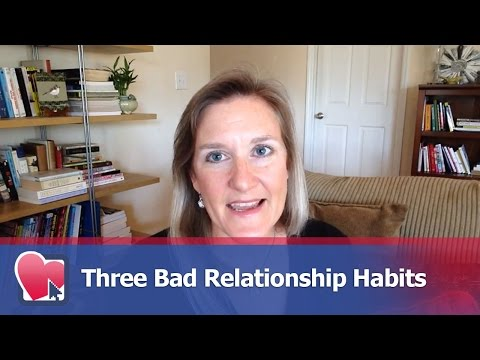 Three Bad Relationship Habits - by Claire Casey (for Digital Romance TV)