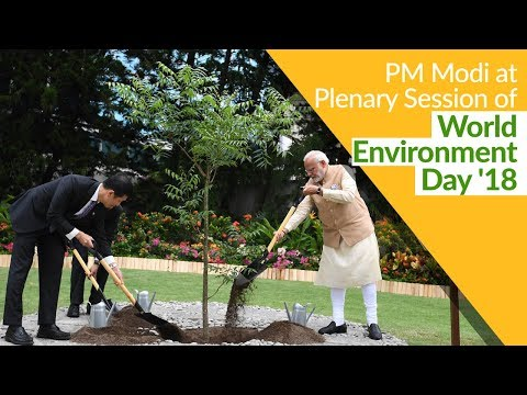 PM Modi addresses the Plenary Session of World Environment Day in Delhi