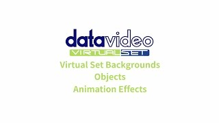Datavideo Virtualset Maker | Virtual Set - Backgrounds Objects Animation Effects