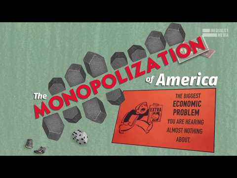The Monopolization Of America --- A very important issue that most people don't know about