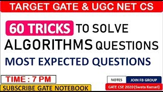 TRICKS To Solve Algorithms Questions Efficiently : GATE & UGC NET CS