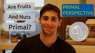 The definitive guide to the primal eating plan most popular videos the primal diet fruits and nuts malvernweather Image collections