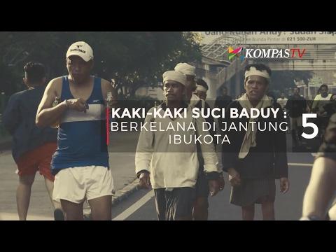 Berkelana di Jantung Ibu Kota (Kaki-Kaki Suci Baduy - Bag 5) - Web Series KompasTV