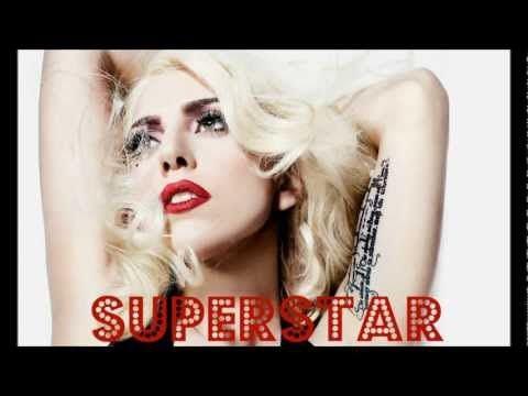 Superstar performed by Lady Gaga