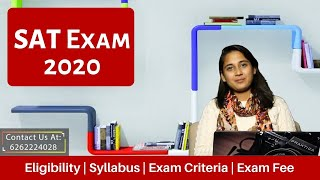SAT Exam-2020 | SAT Eligibility | Exam Pattern | SAT Syllabus | How to Register for SAT | Exam Fee