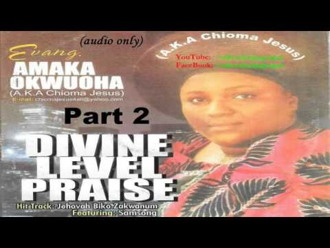 Amaka Okwuoha - Divine Level Praise Part 2  [Official Naija Gospel]