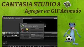 Como poner Gifs animados en Camtasia Studio 8