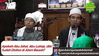 Ceramah Viral : Abu Jahal, Abu Lahap, Sudahkah Disiksa Di Alam Barzah?