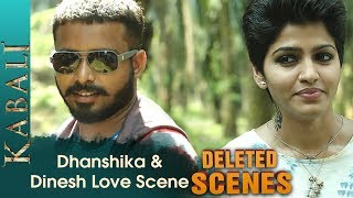 Dhanshika and Dinesh Love Scene | Kabali Deleted Scenes | Rajinikanth | Pa Ranjith | V Creations