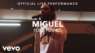 Miguel - Told You So (Vevo x Miguel)