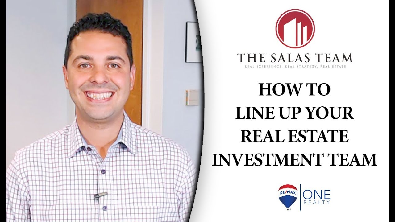 How to Line Up Your Real Estate Investment Team