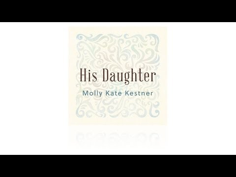 His Daughter ~ Molly Kate Kestner ~ iTunes Version