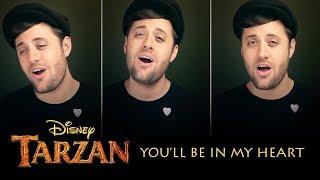 You'll Be In My Heart - Disney's Tarzan - Nick Pitera (cover)