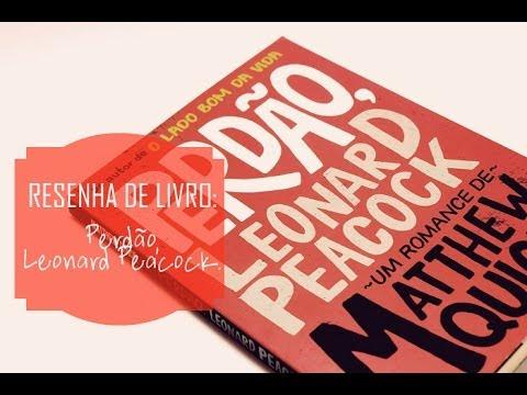 Resenha de Livro Perdão, Leonard Peacock - Matthew Quick