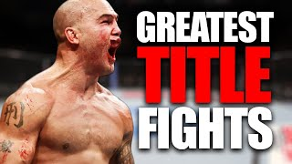 Top 10 Title Fights in MMA (UFC)