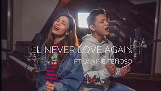 I'll Never Love Again (A Star is Born) - Lady Gaga | Jeremy Glinoga and Janine Teñoso Cover