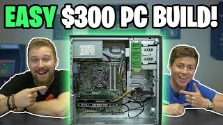 $300 GAMING PC   EASY To BUILD 2019