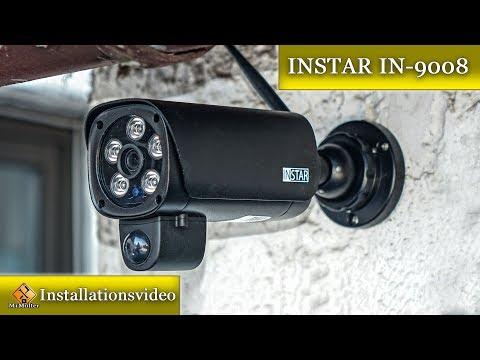 INSTAR IN-9008 / Vorstellung und Installation der Überwachungskamera