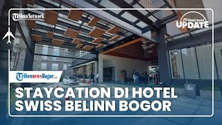 TRIBUN TRAVEL UPDATE: Staycation di Hotel Swiss Belinn Bogor, Suasana Resort di Tengah Kota