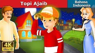 Topi Ajaib   Dongeng anak   Dongeng Bahasa Indonesia