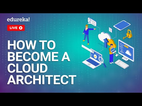 How to Become a Cloud Architect | Cloud Architect Roles ... - YouTube