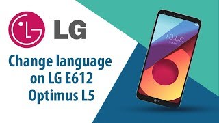 How to change language on LG Optimus L5 E612?