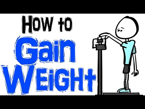 Video How to Gain Weight the Right Way
