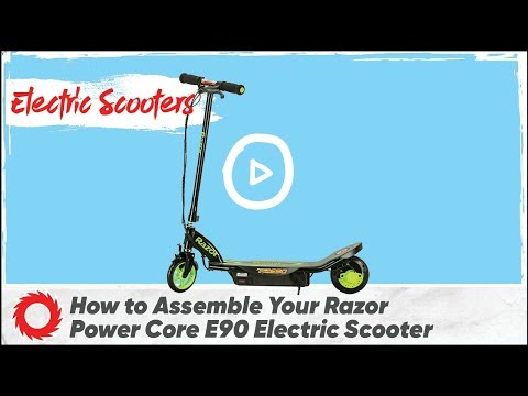 How to Assemble the Razor Power Core E90 Electric Scooter
