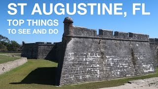 Top Things to See in St Augustine, FL