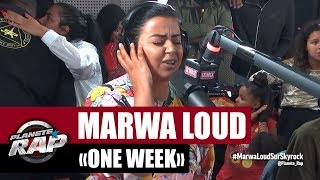 "[Exclu]  Marwa Loud ""One Week"" #PlanèteRap"