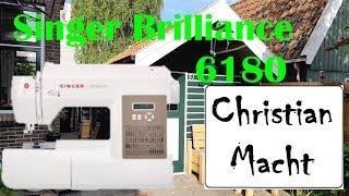 Christian Macht # Unboxing Singer Brilliance 6180 und probe nähen