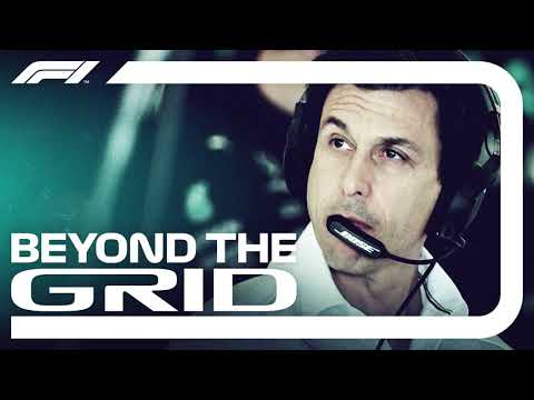 Toto Wolff Interview   Beyond The Grid   Official F1 Podcast