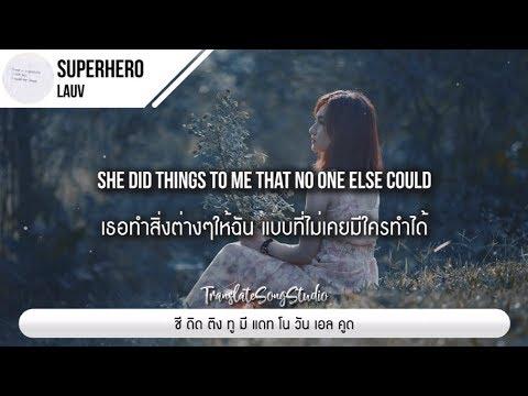 แปลเพลง Superhero - Lauv - Translate Song Studio - Video